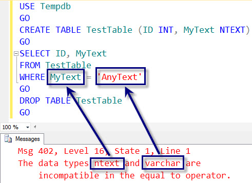 SQL SERVER - Fix: Error : 402 The data types ntext and varchar are incompatible in the equal to operator 402error