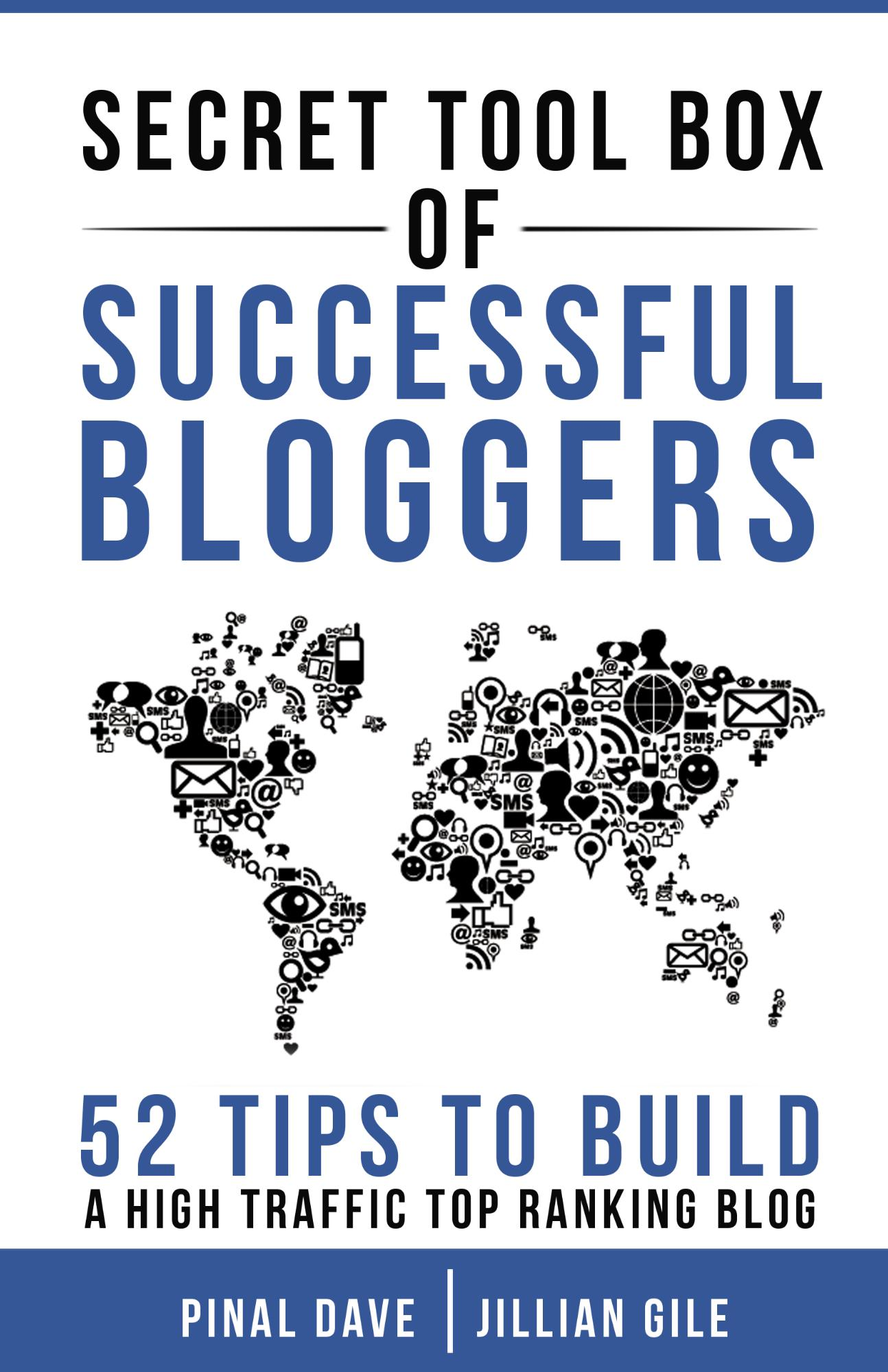 SQL Authority News - Secret Tool Box of Successful Bloggers: 52 Tips to Build a High Traffic Top Ranking Blog BloggingCover