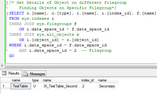 SQL SERVER - List All Objects Created on All Filegroups in Database fg2