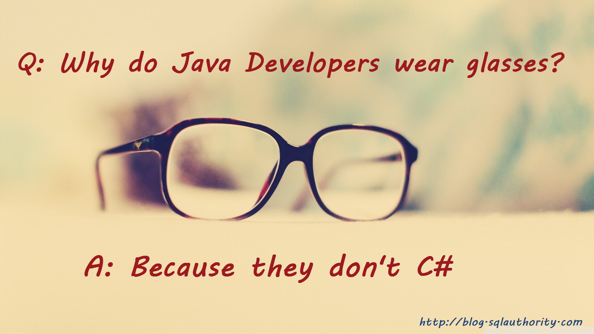 Developer - 10 Phrases Developer Use Too Often glasses