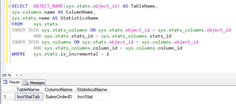 SQL SERVER - DMV to Identify Incremental Statistics - Performance improvements in SQL Server 2014 - Part 3 incrstats