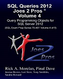 SQL Queries 2012 Joes 2 Pros Volume 4 - Query Programming Objects for SQL Server 2012 SQLQueries2012Vol4-s