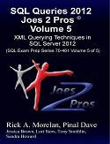 SQL Queries 2012 Joes 2 Pros Volume 5 - XML Querying Techniques for SQL Server 2012 SQLQueries2012Vol5-s
