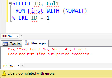 SQL SERVER - Difference Between NOLOCK and NOWAIT Hints nolocknowait4