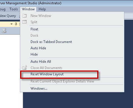 SQL SERVER - A Cool Trick - Restoring the Default SQL Server Management Studio - SSMS resetlayout