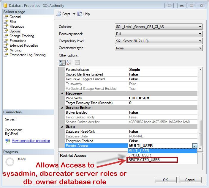 SQL SERVER - Understanding Restrict Access to Restricted_User Database Property restricteduser