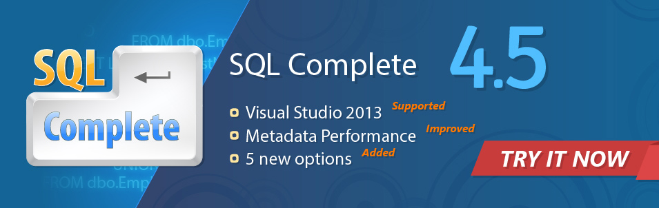 SQL SERVER - Writing SQL Queries Made Easy with dbForget SQL Complete banner_sqlcomplete45