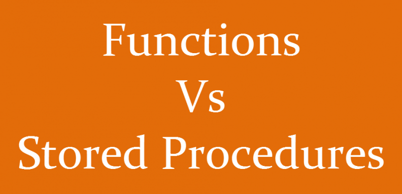 SQL SERVER - Question to You - When to use Function and When to use Stored Procedure fvssp-800x387