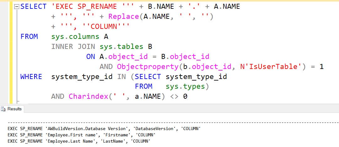 SQL SERVER - Script: Remove Spaces in Column Name in All