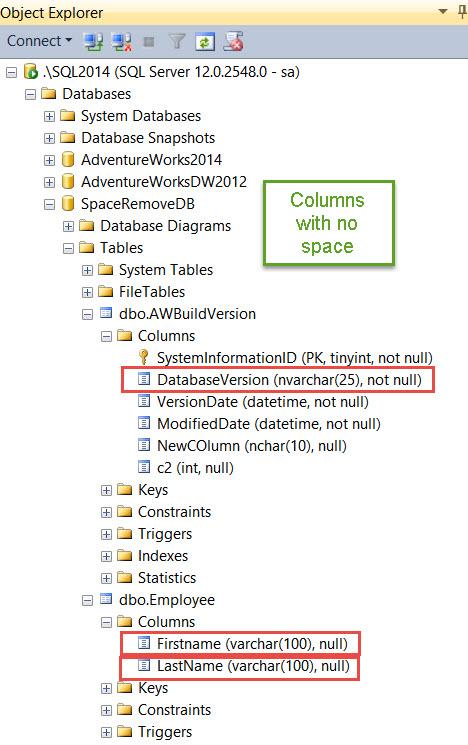 SQL SERVER - Script: Remove Spaces in Column Name in All Tables column-space-03