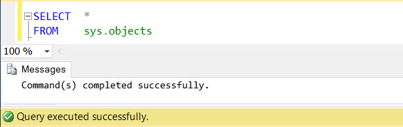 SQL SERVER - SSMS Query Command(s) completed successfully without ANY Results - Part 2 no-exec-01
