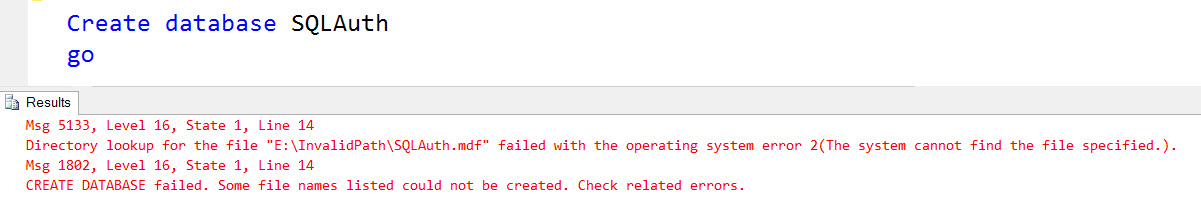 SQL SERVER - Error: Fix: Msg 5133, Level 16, State 1, Line 2 Directory lookup for the file failed with the operating system error 2(The system cannot find the file specified.) - Part 2 CreateDB-01