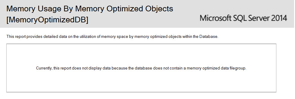 SQL SERVER - SSMS: Memory Usage By Memory Optimized Objects Report In-Memory_01
