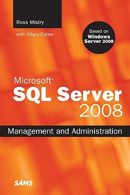 SQLAuthority News - Book Review - SQL Server 2008 Management and Administration by Ross Mistry SQL_Server_2008_Management_and_Administration