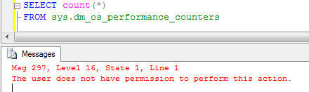 SQL SERVER - DMV Error: FIX: Error: Msg 297, Level 16 The user does not have permission to perform this action dmverror