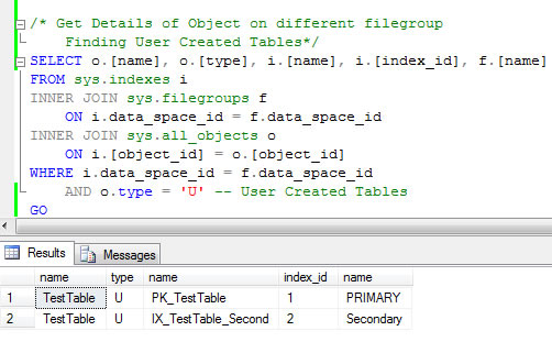 SQL SERVER - List All Objects Created on All Filegroups in Database fg1