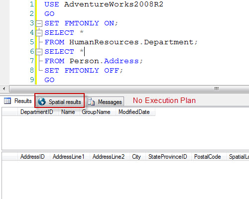 SQL SERVER - Getting Columns Headers without Result Data - SET FMTONLY ON fmtonly