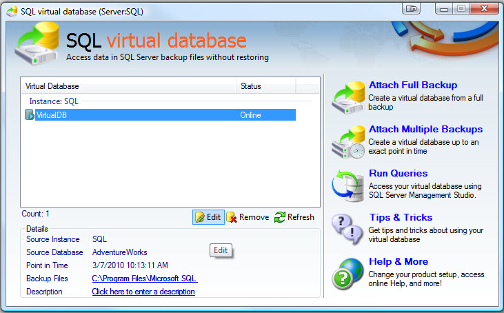 SQL SERVER - Retrieve and Explore Database Backup without Restoring Database - Idera virtual database vdb7