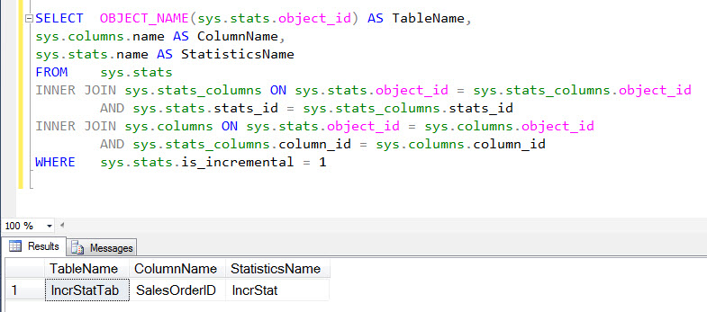 SQL SERVER - DMV to Identify Incremental Statistics - Performance improvements in SQL Server 2014 - Part 3 incrstats