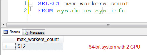 SQL SERVER - Find Max Worker Count using DMV - 32 Bit and 64 Bit maxworkercount