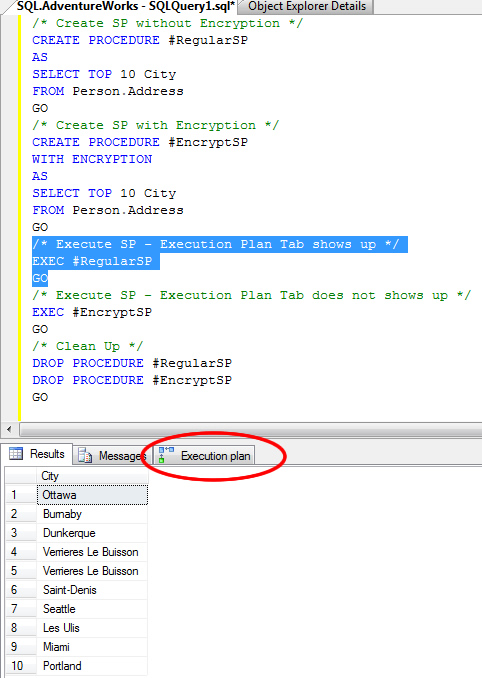 SQL SERVER - Stored Procedure WITH ENCRYPTION and Execution Plan regularSP