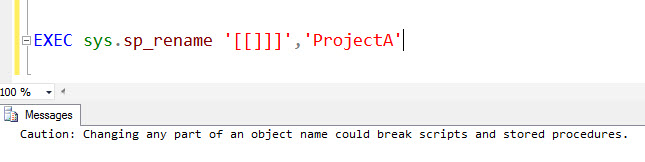 SQL SERVER - Rename a Table Name Containing [ or ] Identifier in the Name - Part 2 renameerror3