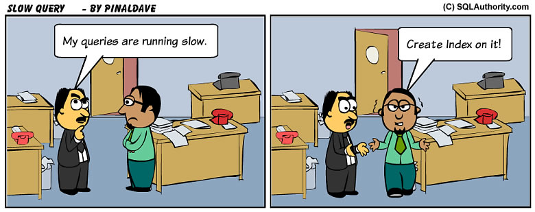 SQL SERVER - Comic Slow Query - SQL Joke slowquery