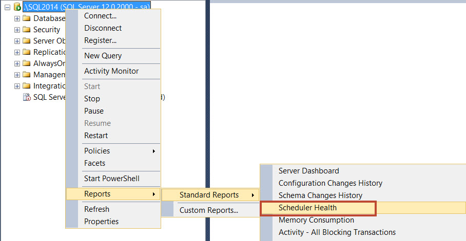 SQL SERVER - SSMS: Scheduler Health Report ssh1