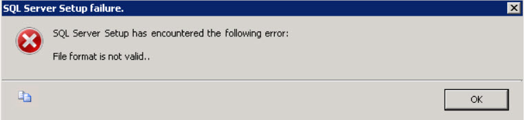 SQL SERVER - 2012 RC0: Fix Setup Error: File format is not valid file-format-error-01