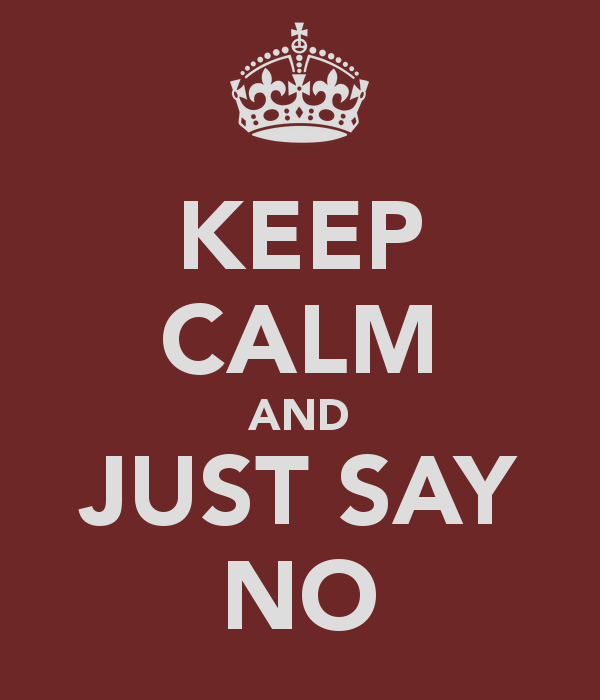"""""""I Don't Know"""" - DBAs Should Learn to Use This Phrase - Notes from the Field #119 keep-calm-and-just-say-no"""