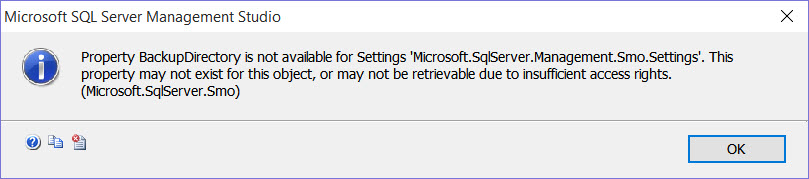 SQL SERVER - Error: Property BackupDirectory is Not Available for Settings smo-02