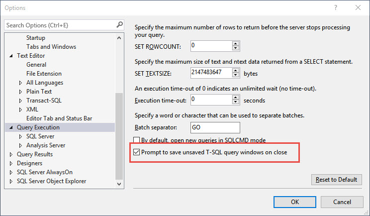 """SQL SERVER - Skip """"Save Changes to the Following Items?"""" Prompt in Management Studio (SSMS 2016) ssms-save-02"""
