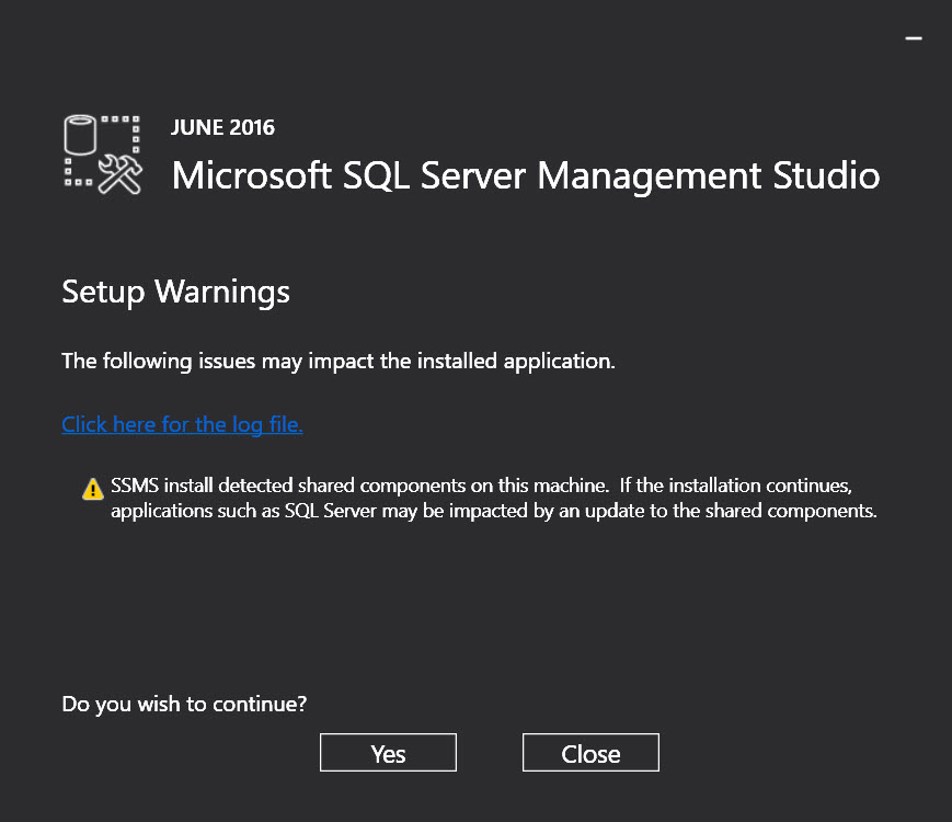 SQL Server 2016 Management Studio - Warning: SSMS install detected shared components on this machine ssms-setup-01