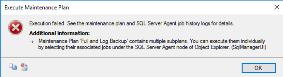 SQL SERVER - Execution Failed. See the Maintenance Plan and SQL Server Agent Job History Logs for Details mp-subplan-err-02