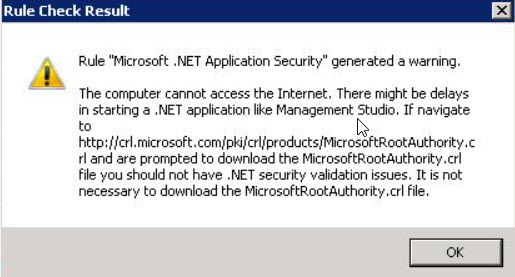 SQL SERVER - Setup Rule: Microsoft .NET Application Security. The computer cannot access the Internet setup-dotnet-warning-02