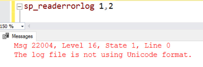 SQL SERVER - FIX: Msg 22004 - The Log File is Not Using Unicode Format sqlagt-uc-02