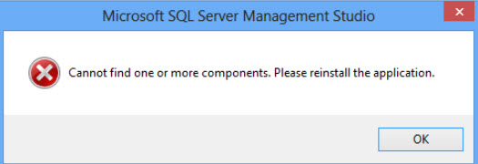 SQL SERVER - Unable to Launch SSMS Error - Cannot Find One or More Components. Please Reinstall the Application ssms-comp-error-01