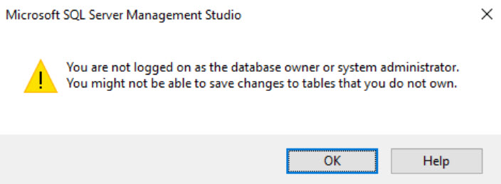 SQL SERVER - You Are Not Logged on as the Database Owner or System Administrator sysadm-err-01