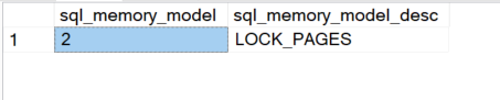 SQL SERVER - sys.dm_os_sys_info and Lock Pages in Memory LPIN2