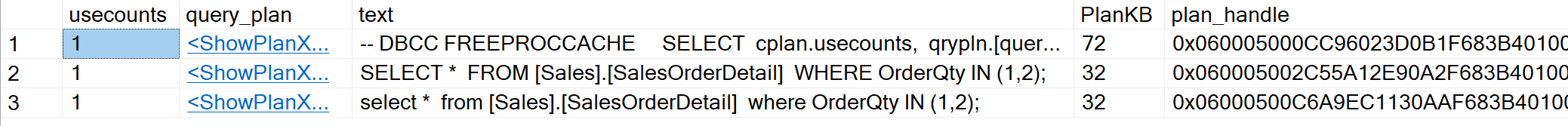 SQL SERVER - Same Result Same Query Plan - Different Entry in Cache cacheresult3