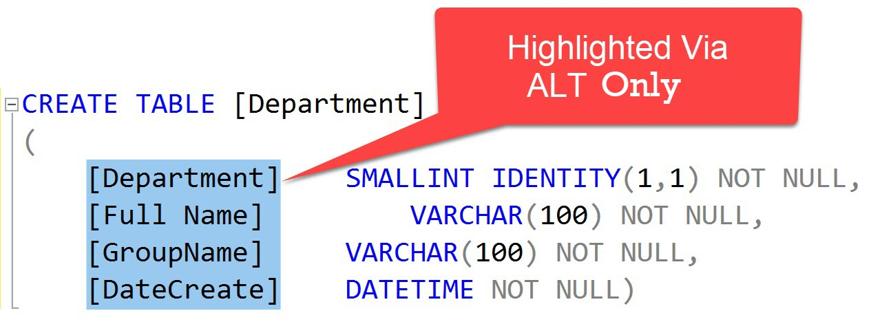 SQL SERVER Management Studio - ALT Keys Trick to Select Vertical Text onlyalt