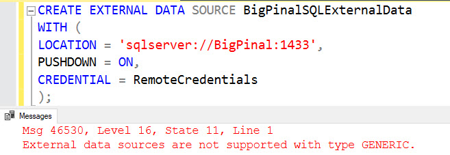 SQL SERVER - PolyBase Error Msg 46530 - External Data Sources Are Not Supported With Type GENERIC polybase-err-01