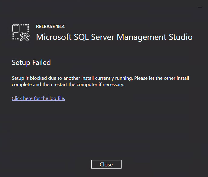 SQL SERVER - SSMS Install Error 0x80070652 - Setup is Blocked Due to Another Install Currently running. Please Let the Other Install Complete and then Restart the Computer if Necessary ssms-install-err-01