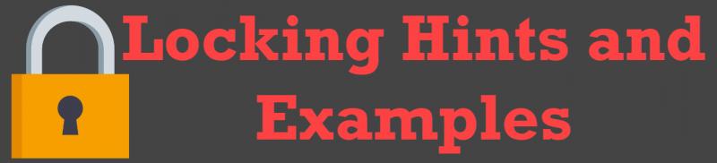 SQL SERVER - Locking Hints and Examples Locking-Hints-800x182