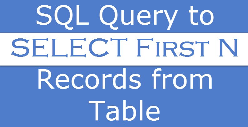 SQL SERVER - SET ROWCOUNT - Retrieving or Limiting the First N Records from a SQL Query firstnrecords