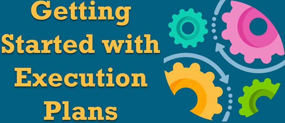 SQL SERVER - Getting Started with Execution Plans executionplans