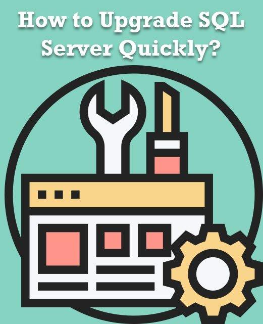 SQL SERVER - Quickly Upgrade Your SQL Server upgrade