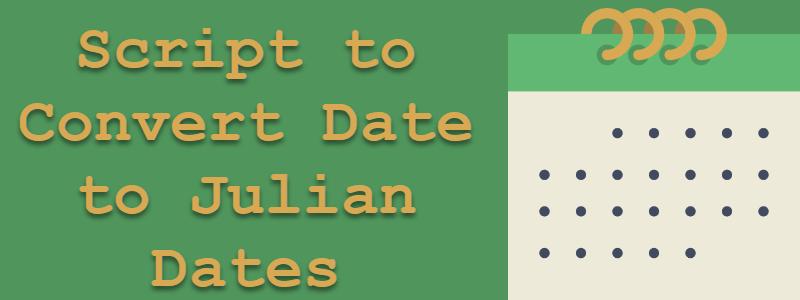 SQL SERVER - Script to Convert Date to Julian Dates juliandate-800x300