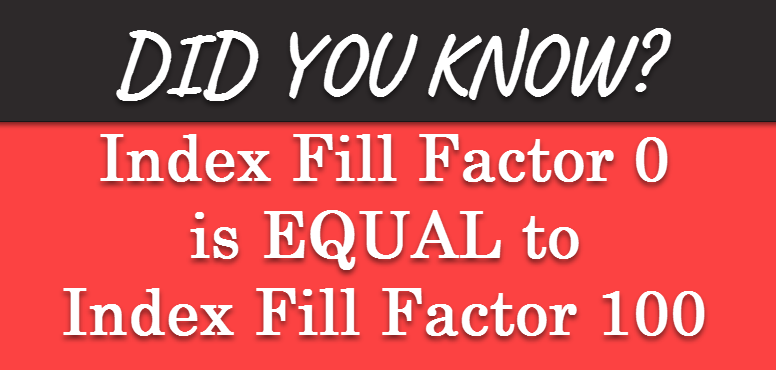 How to Change Fill Factor in SQL Server - Interview Question of the Week #080 fillfactorimage