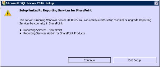 SQL SERVER 2016 - WARNING: Setup Limited to Reporting Services for SharePoint setup16-01